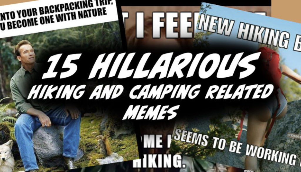 15 Funny hiking and camping memes