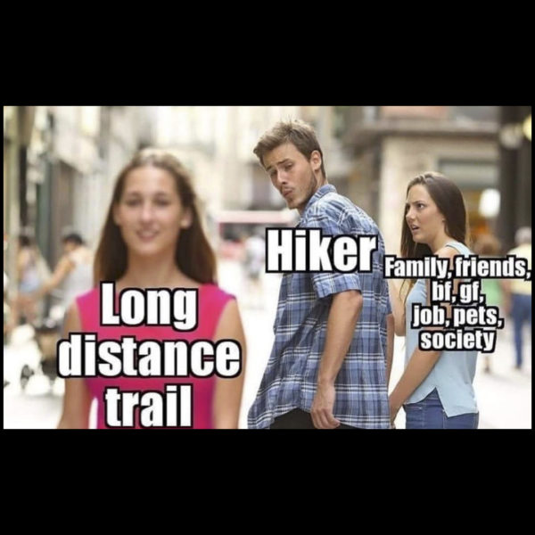 long distance trail vs family, friends, work, and society hiking meme