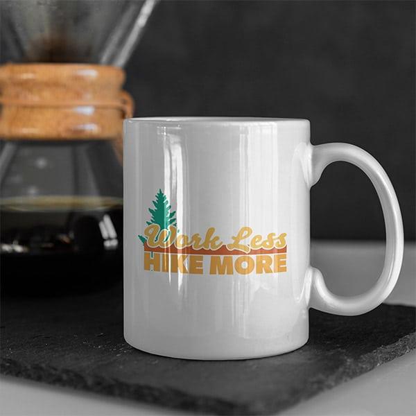 work less hike more coffee mug